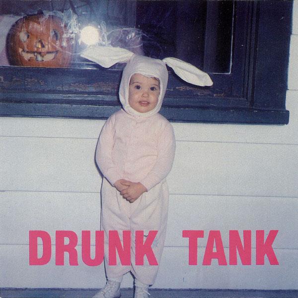 Drunk Tank - Drunk Tank 1991