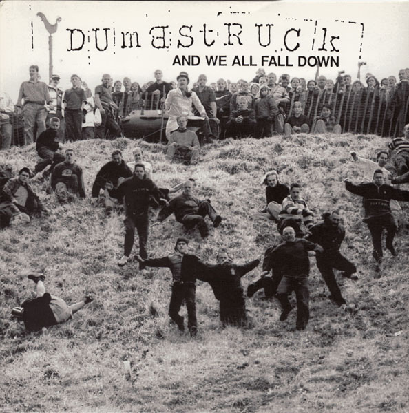 Dumbstruck - And We All Fall Down 2000