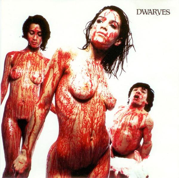 Dwarves - Blood Guts & Pussy - 1990