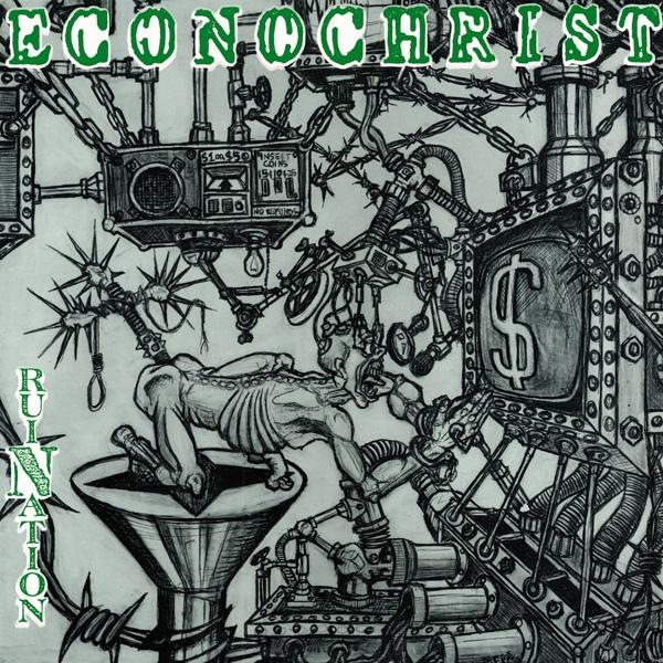 Econochrist - RuiNation - 1990