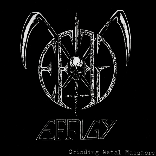 Effigy - Grinding Metal Massacre 7'' 2003