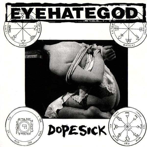 EyeHateGod - Dopesick - 1996