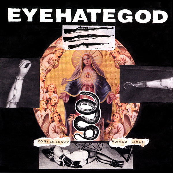 EyeHateGod - Confederacy Of Ruined Lives - 2000