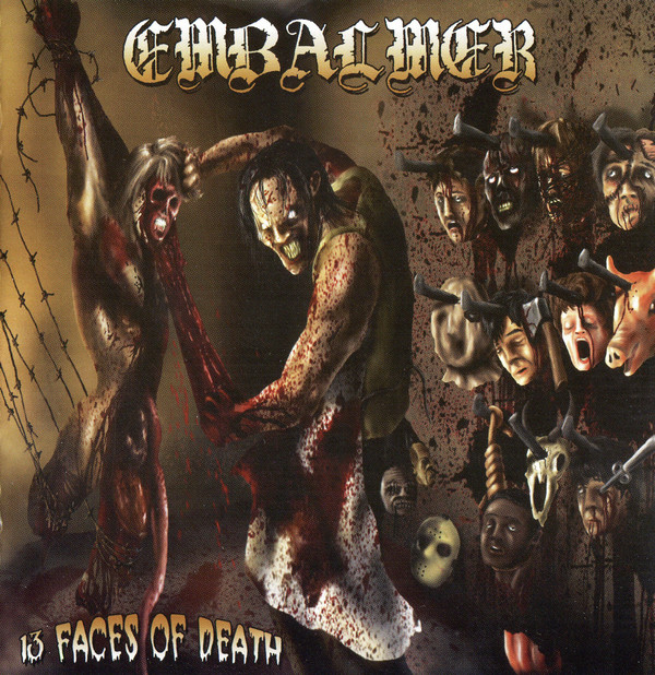 Embalmer - 13 Faces Of Death - 2006