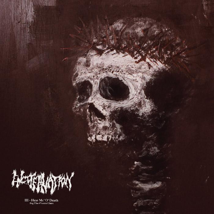 Encoffination - III: Hear Me, O' Death (Sing Thou Wretched Choirs) - 2014