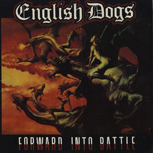 English Dogs - Forward Into Battle - 1985