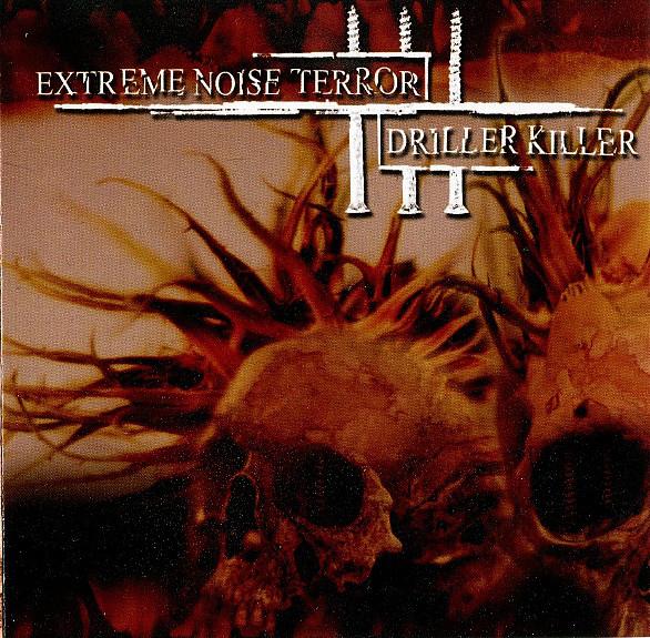 Driller Killer, Extreme Noise Terror - Extreme Noise Terror / Driller Killer - 2007