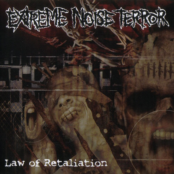 Extreme Noise Terror - Law Of Retaliation - 2008