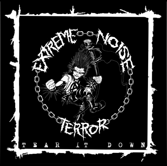 Extreme Noise Terror - Tear It Down - 2013