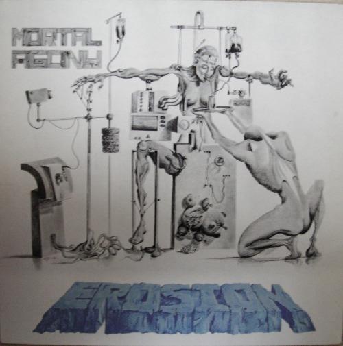 Erosion - Mortal Agony 1988