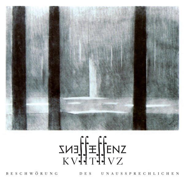 Essenz - KVIITIIVZ - BeschwÃķrung Des Unaussprechlichen - 2010