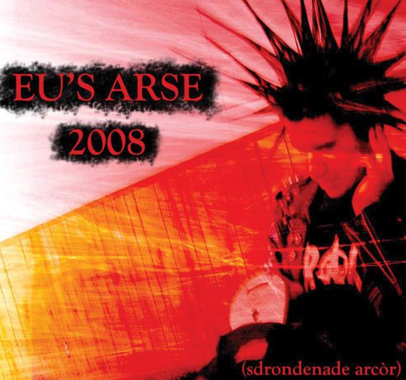 Eu's Arse - 2008 2008