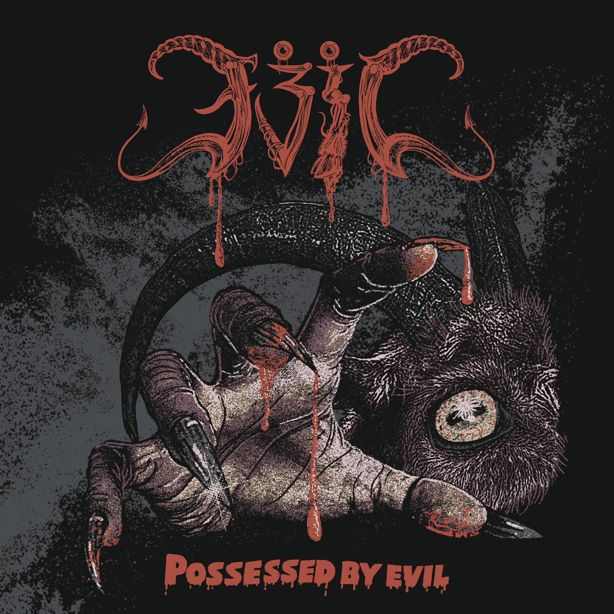 Evil - Possessed By Evil - 2021