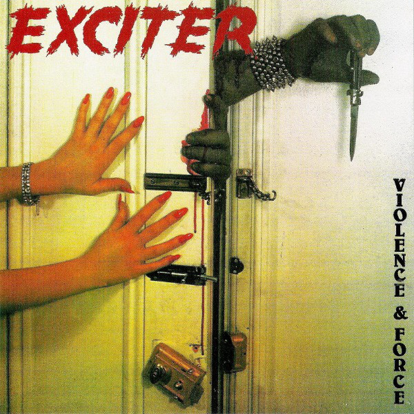 Exciter - Violence And Force - 1984
