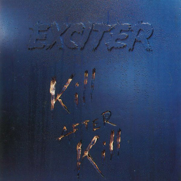 Exciter - Kill After Kill - 1992