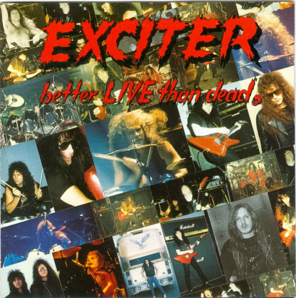 Exciter - Better Live Than Dead - 1993