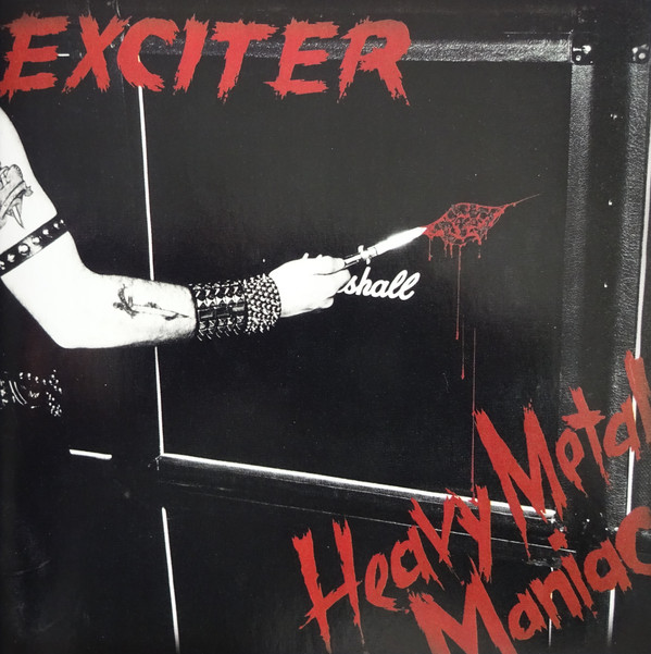 Exciter - Heavy Metal Maniac - 1983