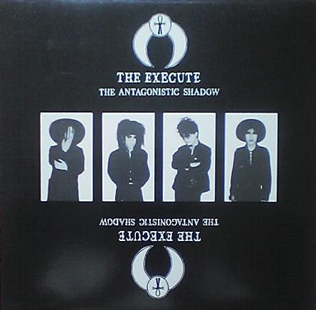 The Execute - The Antagonistic Shadow - 1988