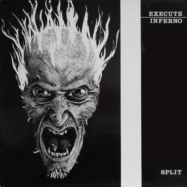 Execute - Blunt Sleazy, split Inferno 1986