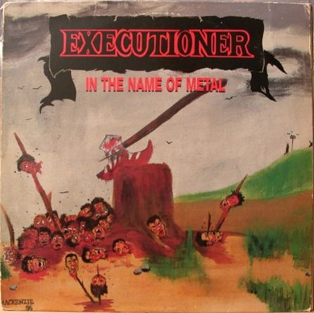Executioner - In The Name Of Metal 1986