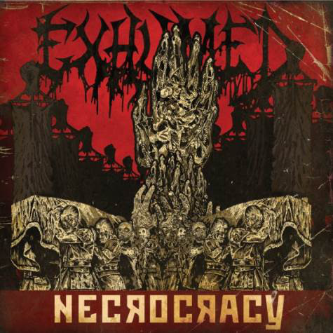 Exhumed - Necrocracy - 2013