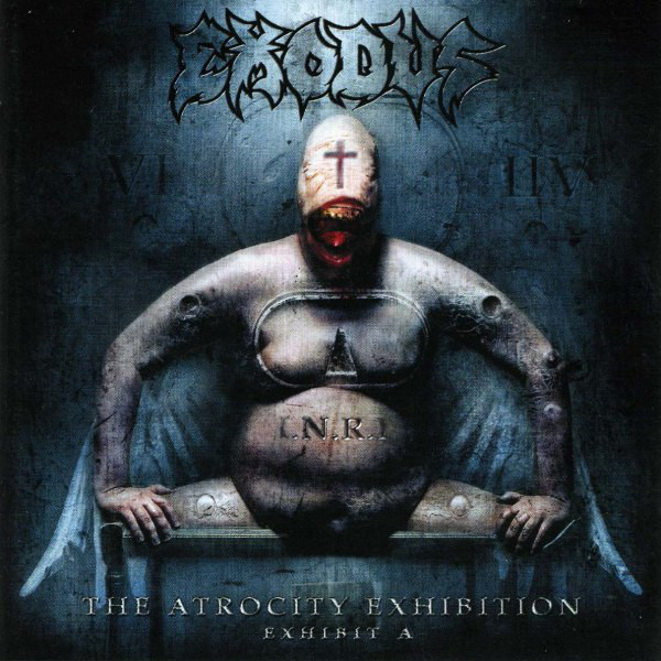 Exodus - The Atrocity Exhibition - Exhibit A - 2007