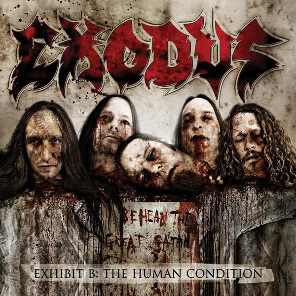 Exodus - Exhibit B: The Human Condition - 2010