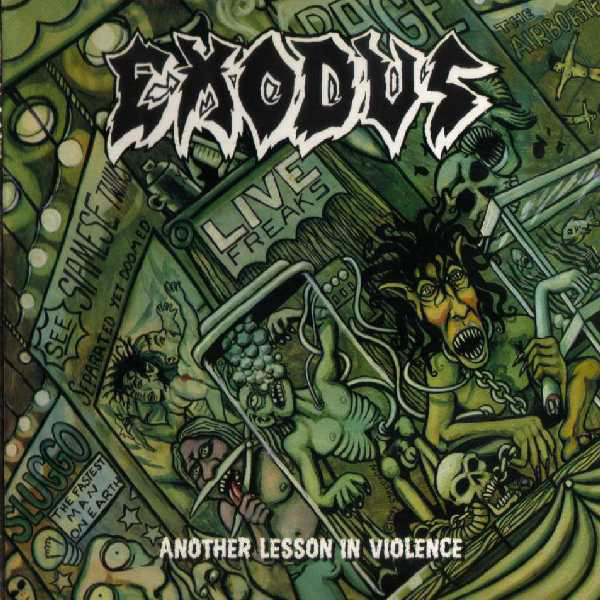 Exodus - Another Lesson In Violence - 1997