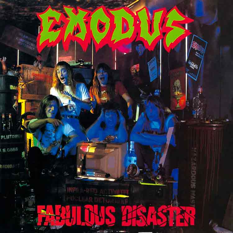 Exodus - Fabulous Disaster - 1988