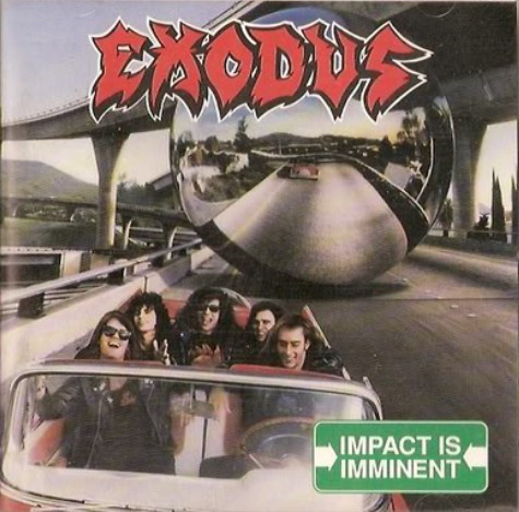 Exodus - Impact Is Imminent - 1990
