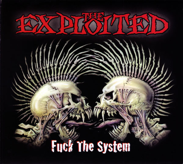 The Exploited - Fuck The System 2003