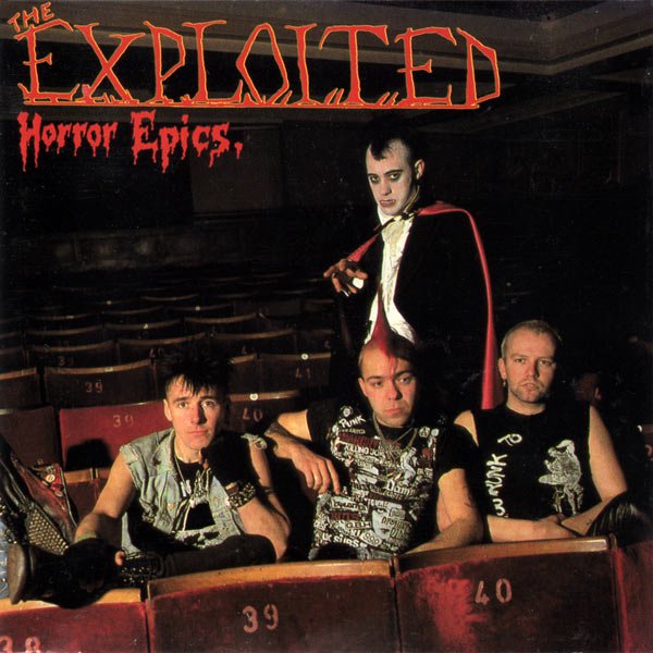 The Exploited - Horror Epics 1985