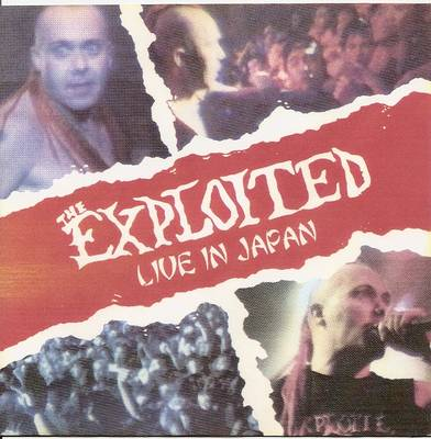 The Exploited - Live In Japan 1993