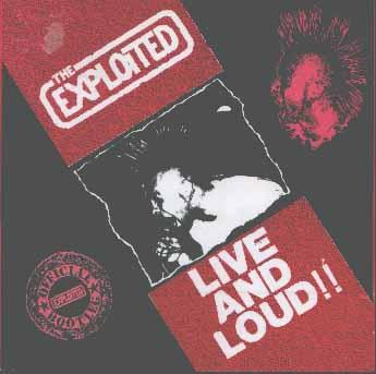 The Exploited - Live And Loud! 1981/1987