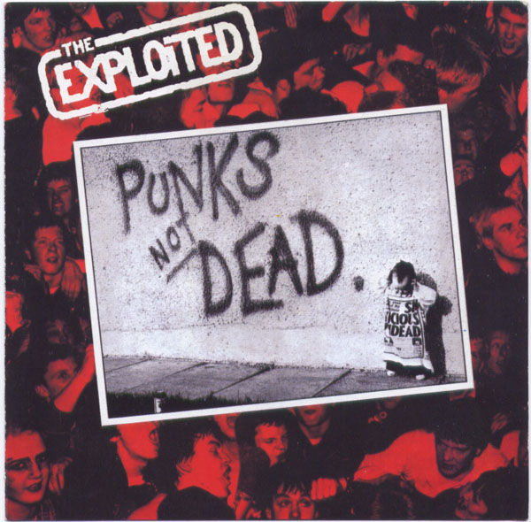 The Exploited - Punks Not Dead 1981