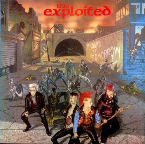 The Exploited - Troops Of Tomorrow - 1982