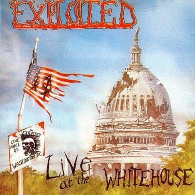 The Exploited - Live At The Whitehouse 1985