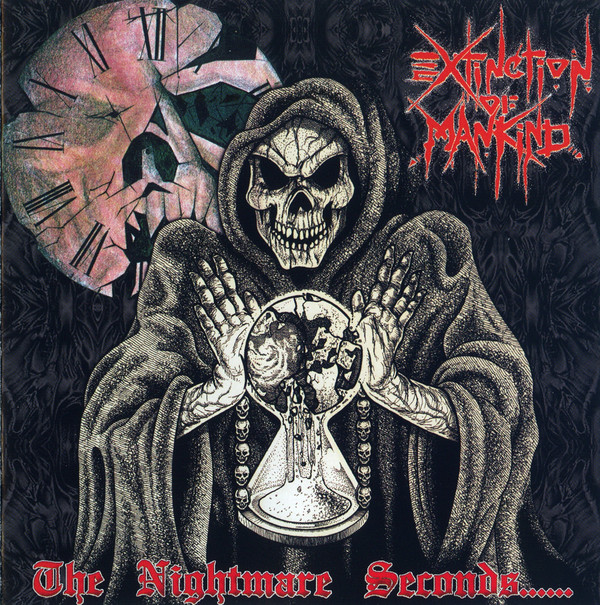 Extinction Of Mankind - The Nightmare Seconds - 2004