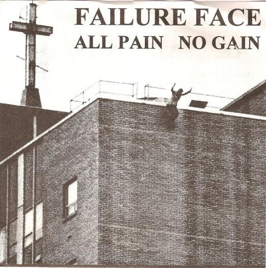 Failure Face - All Pain No Gain - 1994