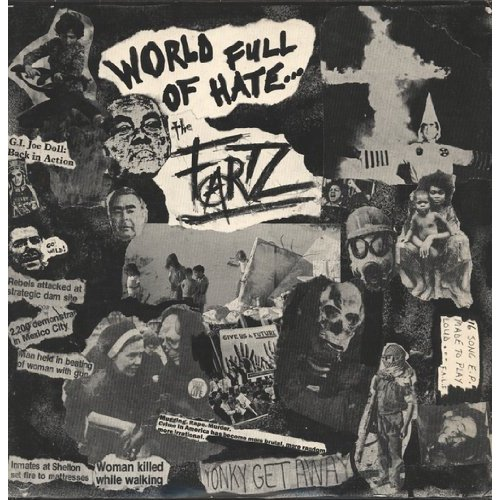 The Fartz - World Full Of Hate 1982
