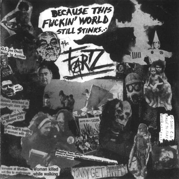The Fartz - Because This Fuckin' World Still Stinks 1981/1990