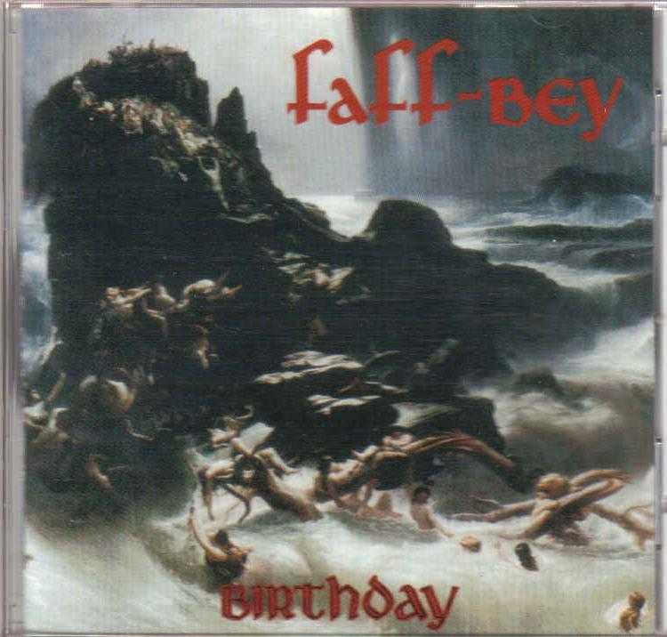 Faff-Bey - Birthday 1991