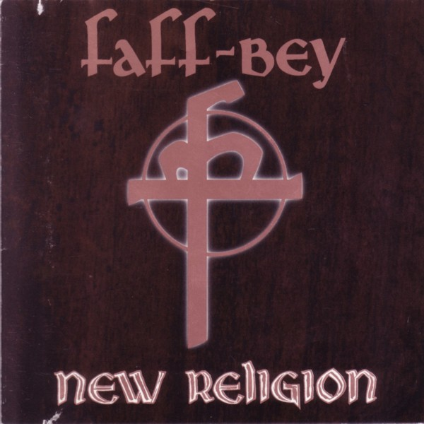 Faff-Bey - New Religion