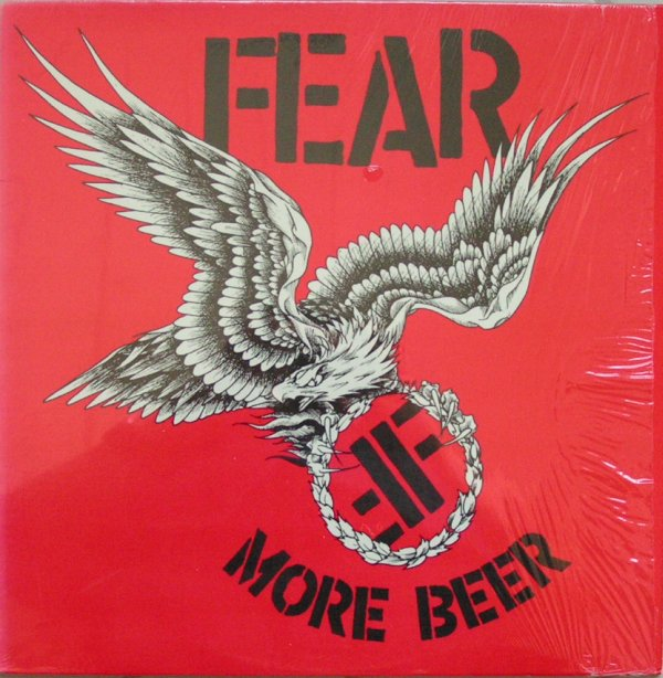 Fear - More Beer - 1985