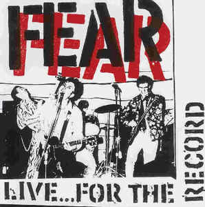 Fear - Live... For The Record - 1991