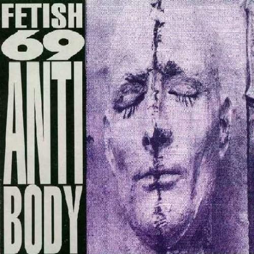 Fetish 69 - Antibody 1993