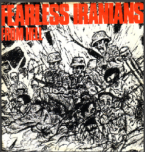 Fearless Iranians From Hell - Fearless Iranians From Hell 1986