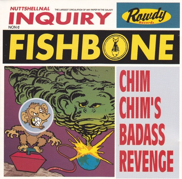 Fishbone - Chim Chim's Bad Ass Revenge - 1996