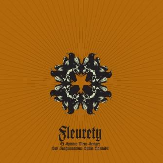 Fleurety - Et Spiritus Meus Semper Sub Sanguinantibus Stellis Habitabit - 2013