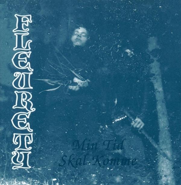 Fleurety - Min Tid Skal Komme - 1995